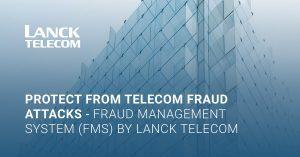 telecom fraud prevention detection Lanck Telecom