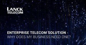 enterprise telecom solution Lanck