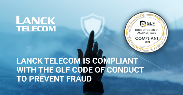 LANCK Telecom is Compliant with the GLF Code of Conduct to Prevent Fraud